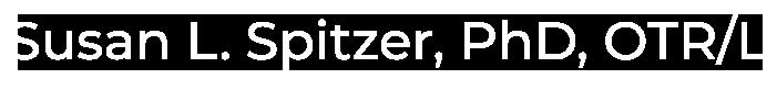Susan L. Spitzer, PhD, OTR/L
